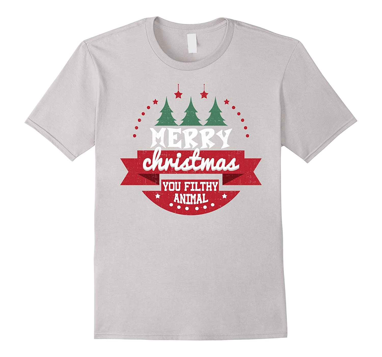 Merry Christmas Ya Filthy Animal Shirt.Merry Christmas You Filthy Animal Shirt Anz