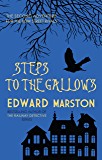 Steps to the Gallows (The Bow Street Rivals)