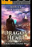 Dragon Heart: Stone Will. LitRPG wuxia series: Book 1