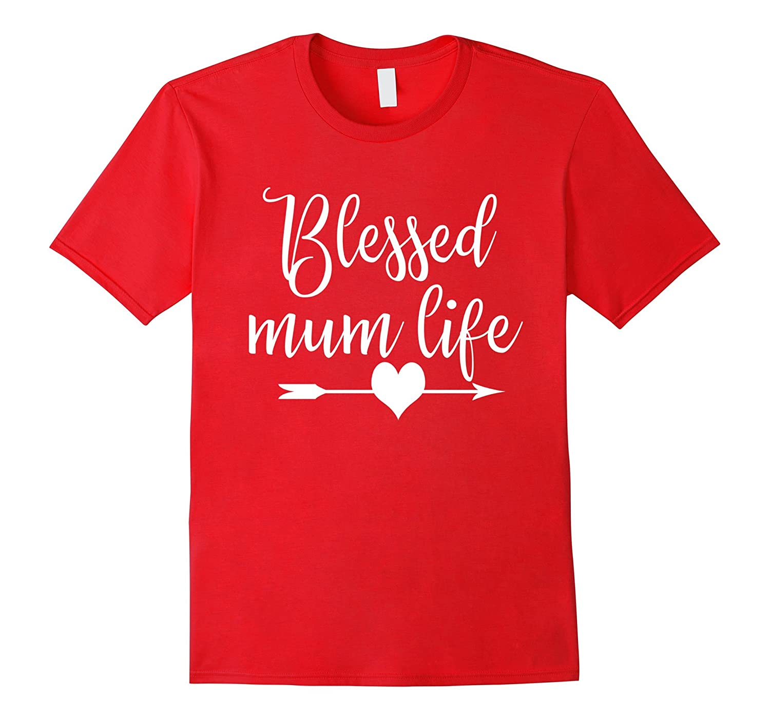 Blessed Mum Life Tshirt Mothers Day Christmas Gift for Moms-Art
