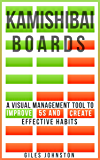 Kamishibai Boards: A Visual Management Tool to Improve 5S and Create Effective Habits (The Business Productivity Series Book 9) (English Edition)