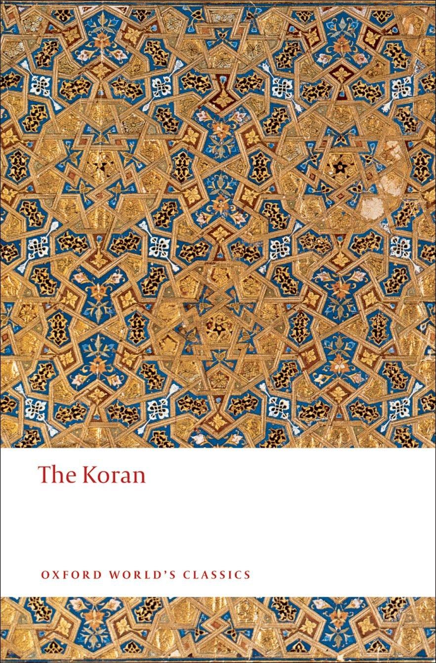 Read Online The Koran (Oxford World's Classics (Paperback)) ebook