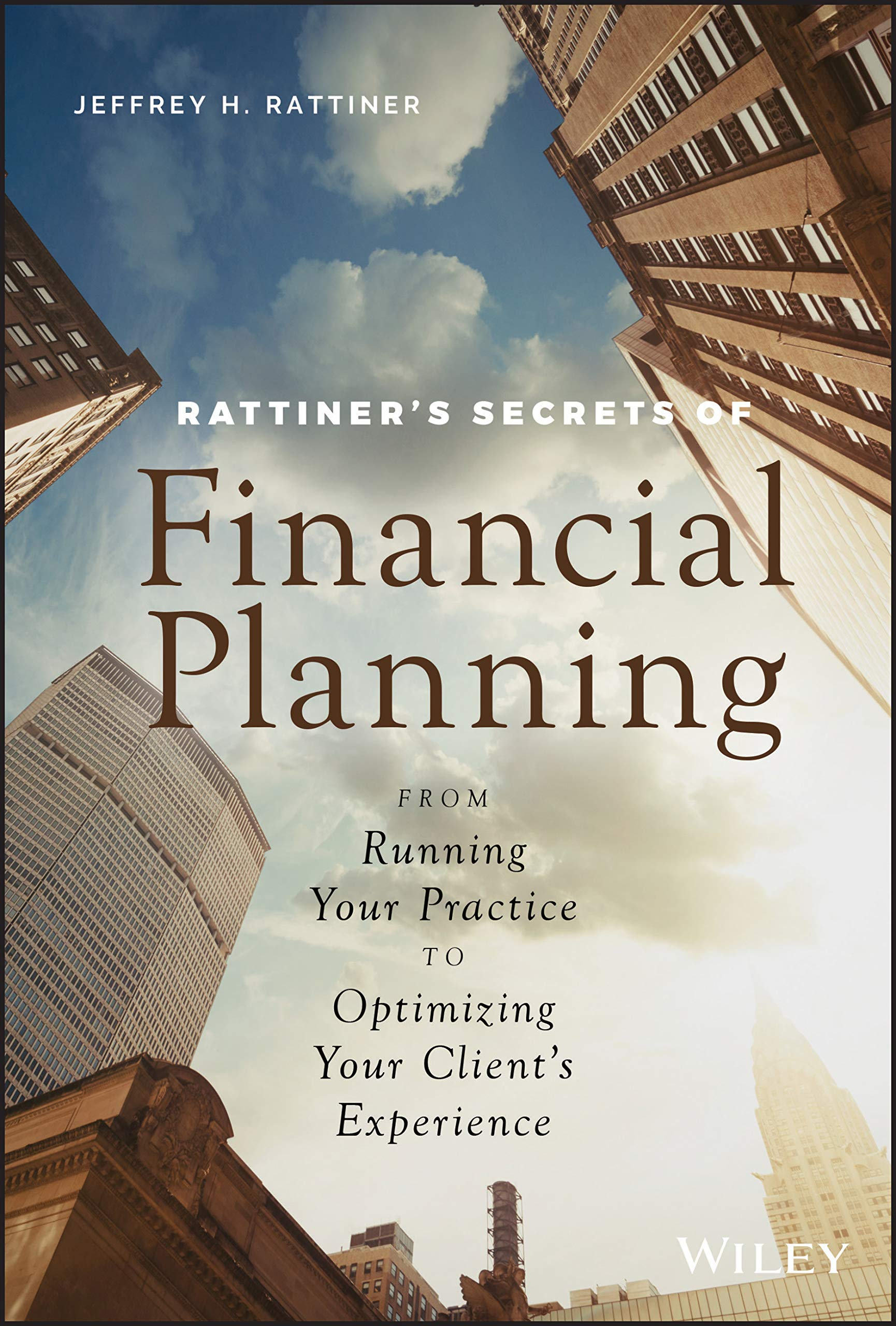 Rattiner′s Secrets of Financial Planning: From Running Your ...