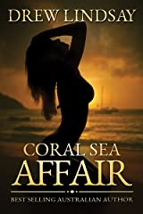 Coral Sea Affair (Ben Hood Thrillers Book 1) Kindle Edition
