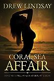 Coral Sea Affair (Ben Hood Thrillers Book 1)