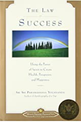 The Law of Success: Using the Power of Spirit to Create Health, Prosperity, and Happiness Hardcover
