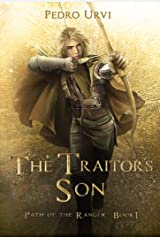 The Traitor's Son: (Path of the Ranger Book 1) Kindle Edition