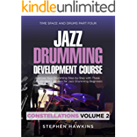 Jazz Drumming Development: Improve Your Drumming Step-by-Step with These Coordination Exercises for Jazz Drumming… book cover