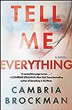 Tell Me Everything: A Novel