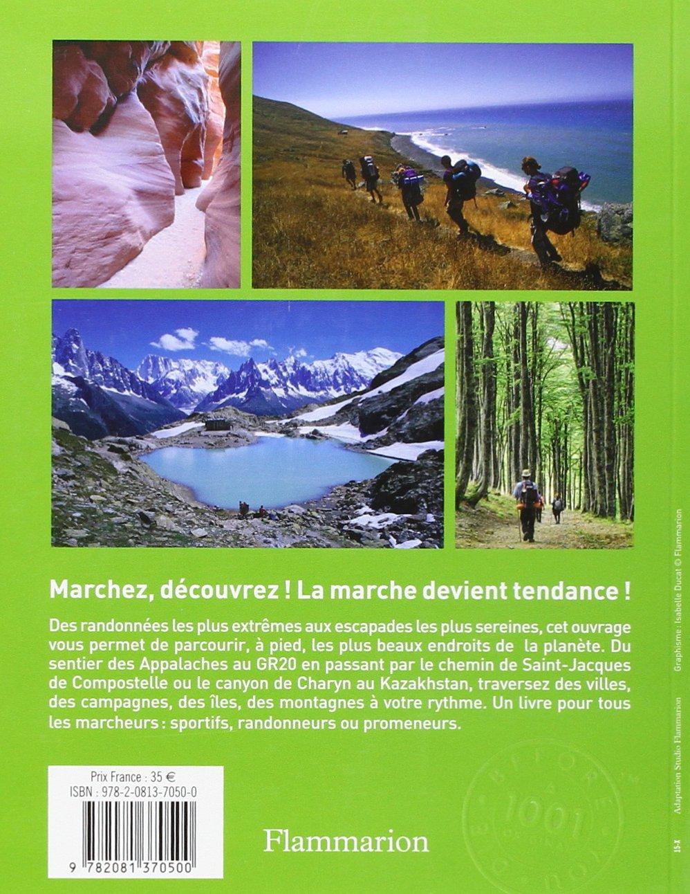 Les 1001 randonnées qu'il faut avoir faites dans sa vie: 9782081370500:  Amazon.com: Books