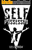 Self Possessed: a supernatural thriller