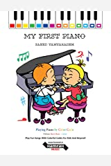 My First Piano: Play Fun Songs With Colorful Codes For Kids And Beyond! Kindle Edition