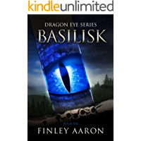 Basilisk (Dragon Eye Book 6)