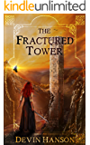 The Fractured Tower (Fate of the Magi Book 2)