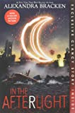 In the Afterlight (Bonus Content) (A Darkest Minds Novel (3))