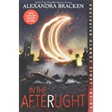 In the Afterlight (Bonus Content) (A Darkest Minds Novel (3))