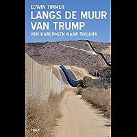 Langs de muur van Trump