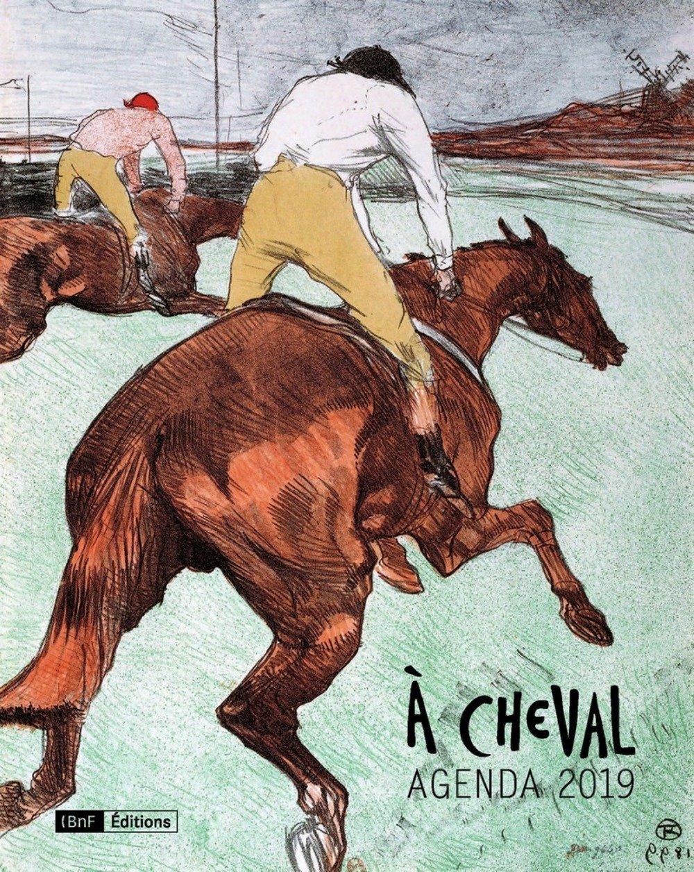 Agenda 2019 - A cheval Broché – 5 juin 2018 Collectif BnF éditions 2717727876 Arts décoratifs traditions