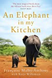 An Elephant in My Kitchen: What the Herd Taught