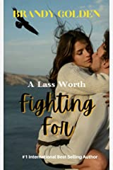 A Lass Worth Fighting For Kindle Edition
