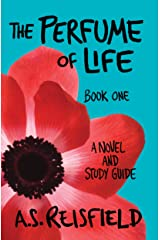 The Perfume of Life: Book One Kindle Edition