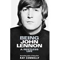 Being John Lennon (English Edition)