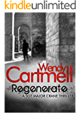 Regenerate (Sgt Major Crane Crime Thrillers Book 5)