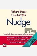 Nudge: La méthode douce pour inspirer la bonne décision Audible Audiobook