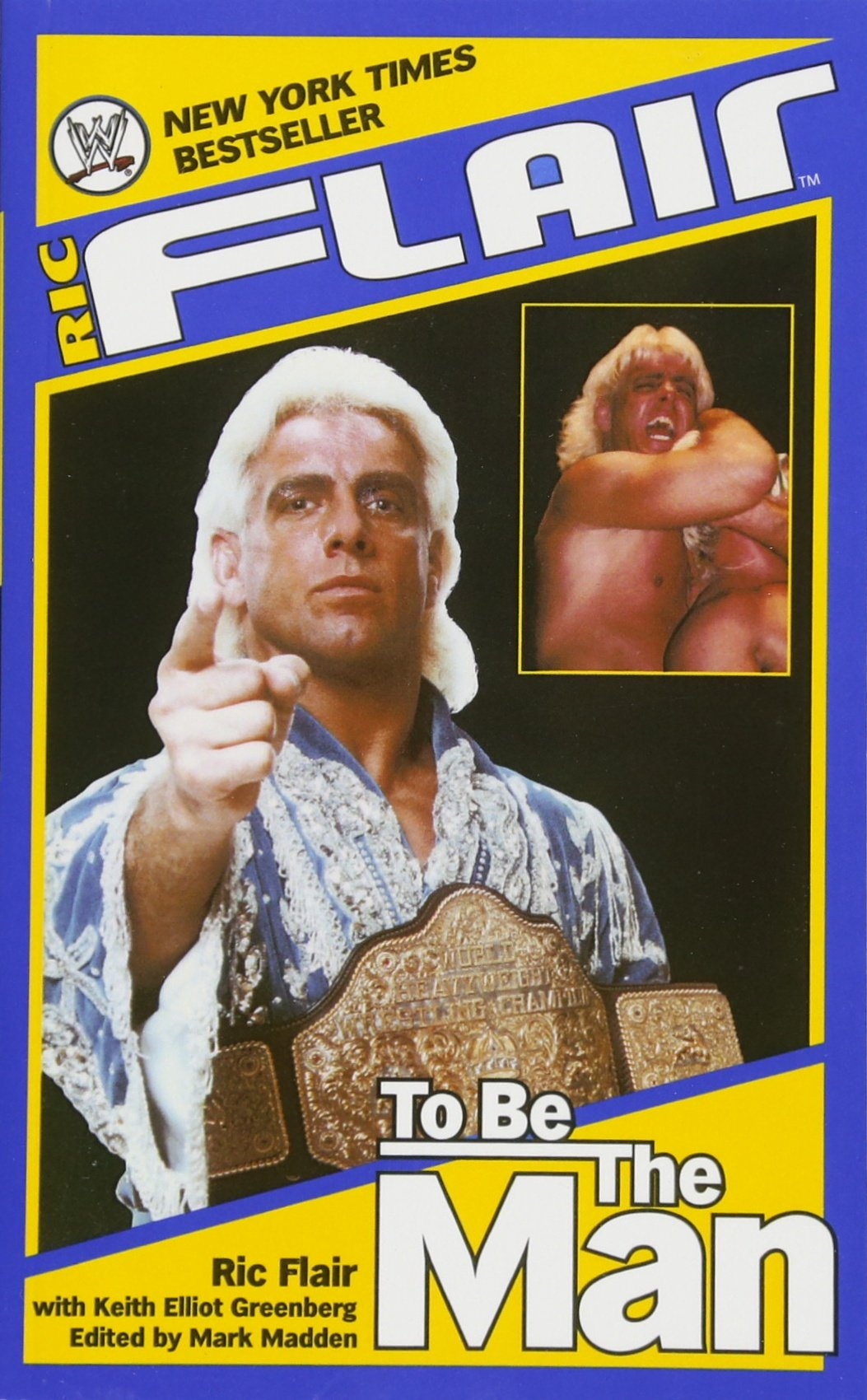 Ric Flair: To Be the Man (WWE) PDF