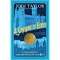 A Symphony of Echoes (Chronicles of St. Mary's Book 2)