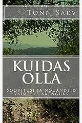 Kuidas olla: Soovitusi ja nõuandeid vaimseks arenguks (Estonian Edition) Paperback