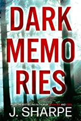 Dark Memories: A Suspenseful Horror Based On Real Events Kindle Edition