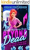 Beyond Dead: An Afterlife Adventures Novel (A Paranormal Ghost Cozy Mystery Series Book 1) (English Edition)