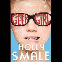 Geek Girl (Geek Girl, Book 1) (Geek Girl Series)
