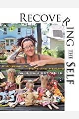 Recovering The Self: A Journal of Hope and Healing (Vol. II, No. 4) Kindle Edition