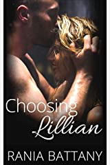 Choosing Lillian: Stolen Hearts Book 2 Kindle Edition