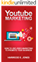 YouTube Marketing: How to Use Video Marketing to Promote Your Business (English Edition)
