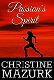Passion's Spirit (Passion's Series Book 2)