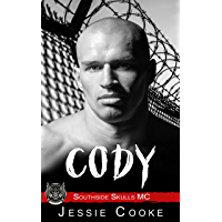 CODY: Southside Skulls Motorcycle Club (Skulls MC Romance Book 2) (English Edition)