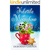 Yuletide at Moonglow (The Moonglow Christmas Book 6)