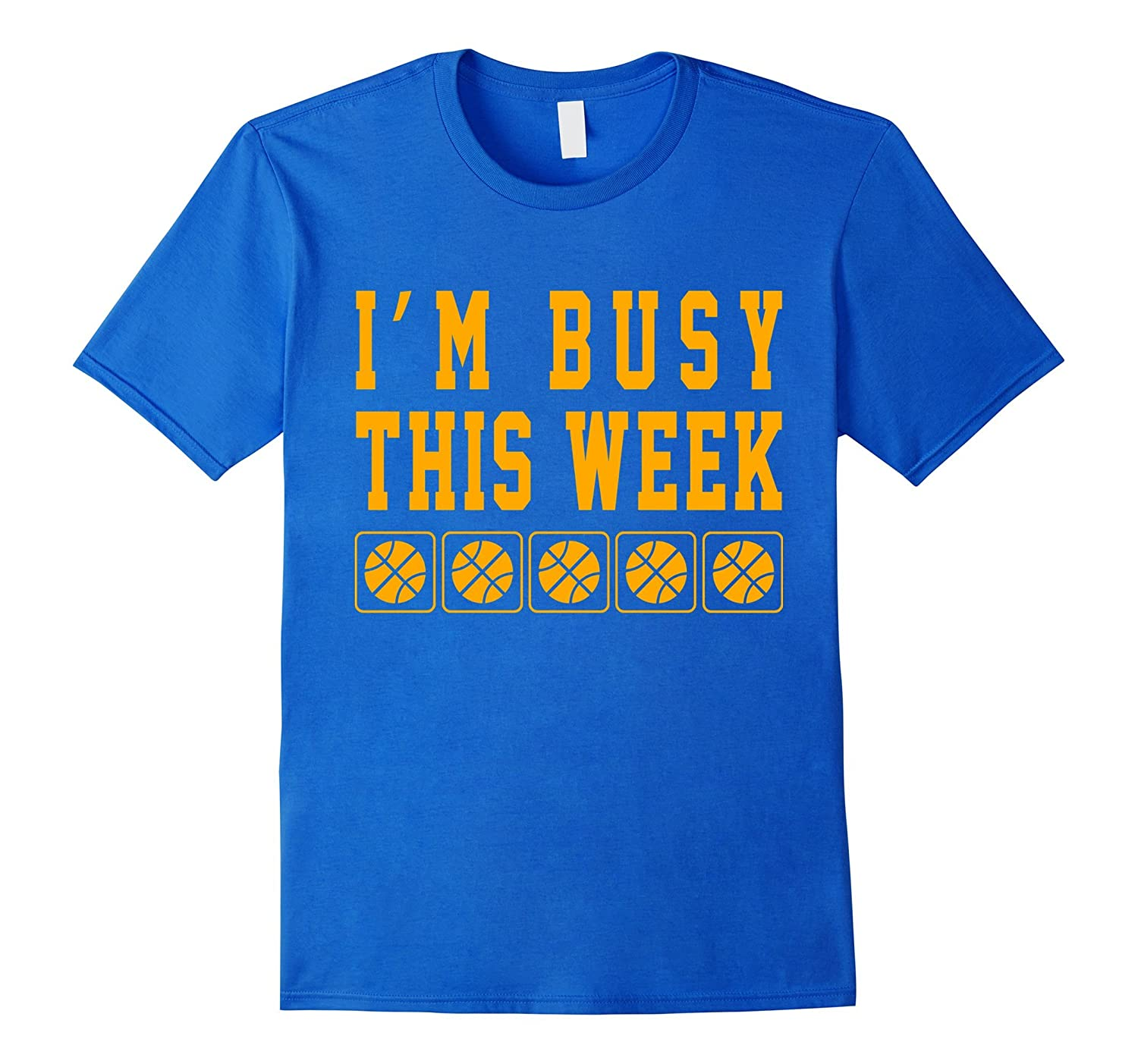I'm Busy This Week I Play Basketball Funny Shirt Gifts-Art