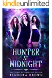 Hunter at Midnight: A Paranormal Academy Romance (The Stranger Chronicles Book 2)