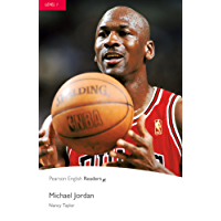 Level 1: Michael Jordan (Pearson English Graded Readers)