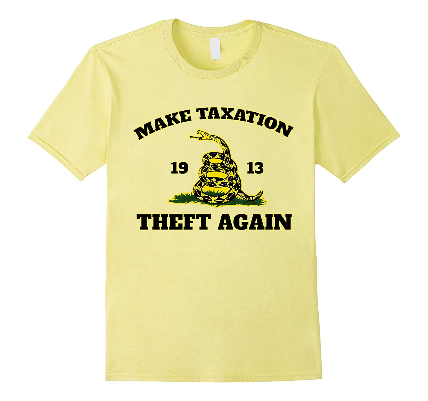Make Taxation Theft Again 1913 T-Shirt-AZP