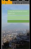 Consigli pratici per Napoli
