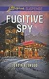 Fugitive Spy (Love Inspired Suspense)