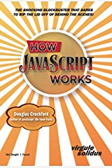 How JavaScript Works Kindle Edition