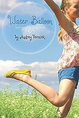 Water Balloon Kindle Edition