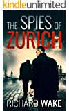 The Spies of Zurich (Alex Kovacs thriller series Book 2)