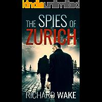 The Spies of Zurich (Alex Kovacs thriller series Book 2)